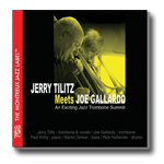 Jerry Tilitz New Album - Jerry Tilitz meets Joe Gallardo